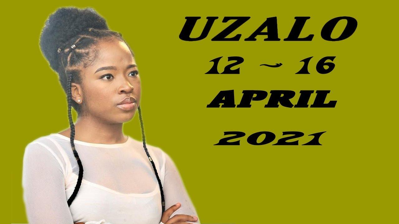Download UZALO: 12 - 16 APRIL 2021