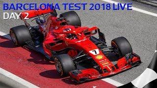 F1 2018 TESTING LIVE - FORMULA 1 2018 BARCELONA DAY 2 - PART 2