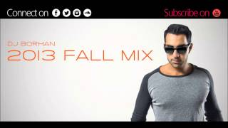 BEST PERSIAN DANCE PARTY MIX - DJ BORHAN 2013 FALL MIX