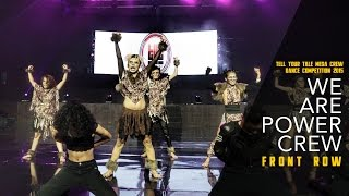 We Are Power Crew | Tell Your Tale Mega Crew Dance Competition 2015
