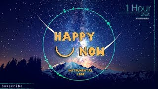 Kygo, Sandro Cavazza - Happy Now (Instrumental Loop)[1 Hour]