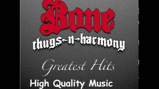 Bone Thugs n Harmony Greatest Hits HQ