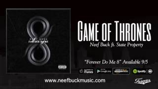 Neef Buck Game Of Thrones Feat. State Property Audio.mp3