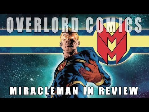 The entire Miracleman series in review