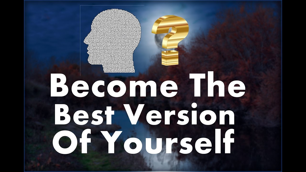 15 Quotes To Help You Become The Best Version Of Yourself Youtube