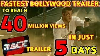 RACE 3 TRAILER | BECOMES FASTEST TO REACH 40 MILLION VIEWS | RECORD BREAKING LIKES