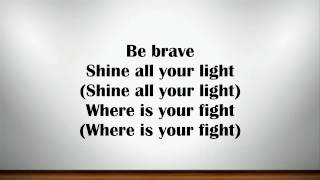Agnez Mo -  Be Brave (Lyrics)