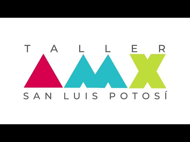 Taller de #AlternativasPorMexico en San Luis Potosí