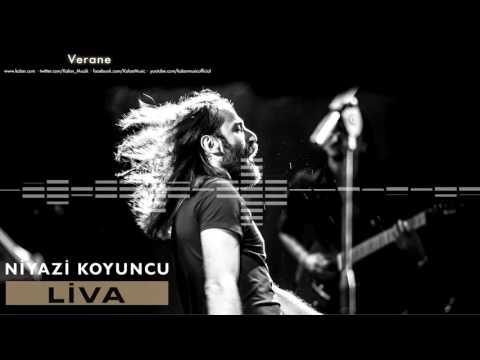 Niyazi Koyuncu  - Verane [ Liva © 2016 Kalan Müzik ]