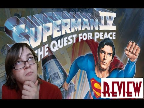 Superman IV: The Quest For Peace (1987) REVIEW - SUPERMAN MONTH