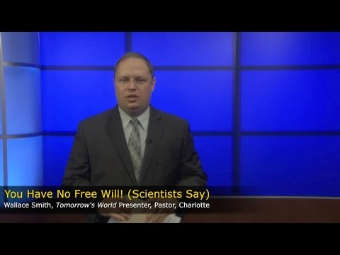 TW Webcast:  You Have No Free Will! (Scientists Say)