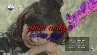 Korban janji - jihan audy