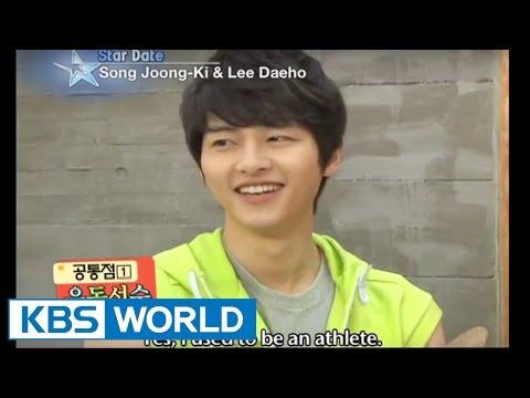 [Star Date] Song joong-ki & Lee Dae-ho