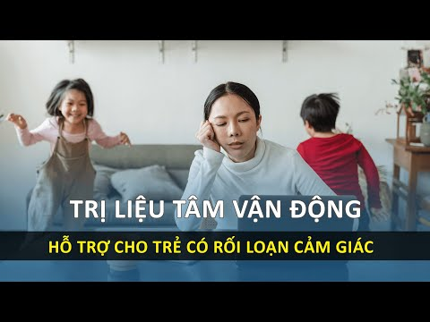 Trị Liệu Tâm Vận Động    Hỗ Trợ Trẻ Em Có Rối Loạn Cảm Giác    BrainCare
