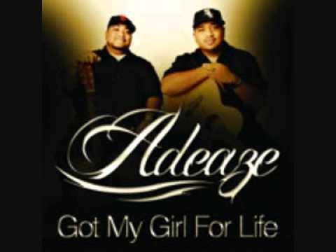 Adeaze - Got My Girl For Life
