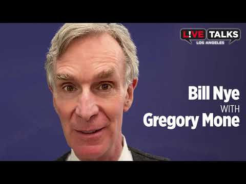 Bill Nye & Gregory Mone at Live Talks Los Angeles
