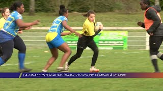 Yvelines | La finale inter-académique du rugby féminin à Plaisir