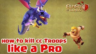 How To Kill Clan Castle Troops Like a Pro | Clash of Clans |