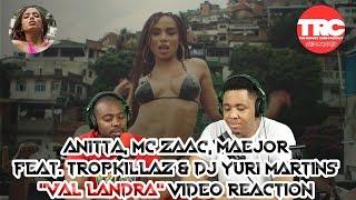 "Baixar Anitta, Mc Zaac, Maejor ft. Tropkillaz & DJ Yuri Martins ""Vai Malandra"" Music Video Reaction"