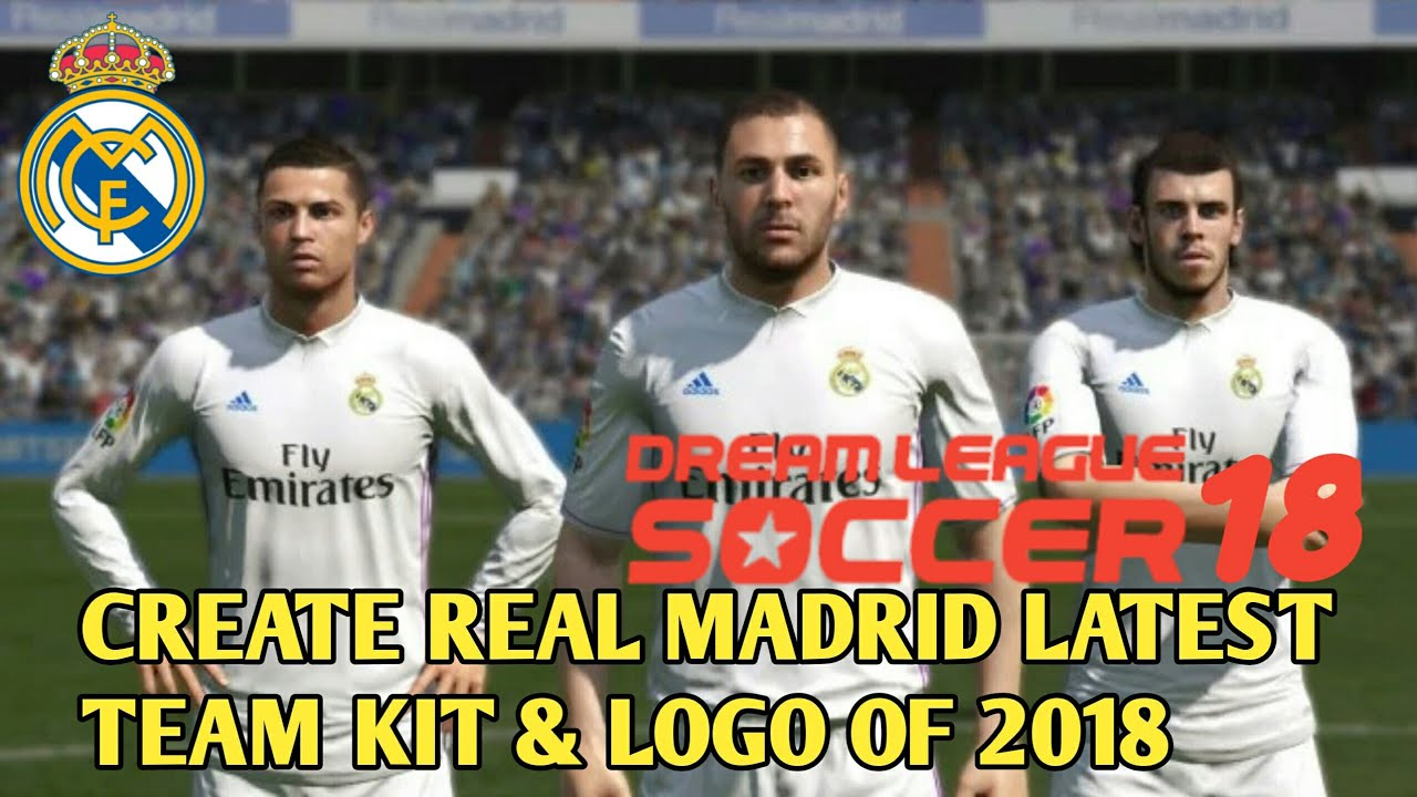 073b9f5b840f75 Make Your Real Madrid Team/Latest Squad | Kit | Logo In DLS 2018 ...