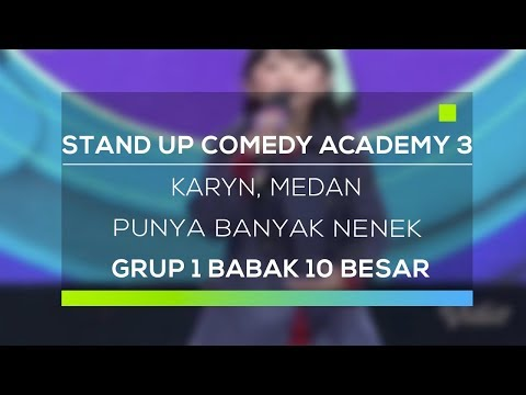 Stand Up Comedy Academy 3 : Karyn, Medan - Punya Banyak Nenek