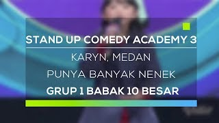 Video Stand Up Comedy Academy 3 : Karyn, Medan - Punya Banyak Nenek download MP3, 3GP, MP4, WEBM, AVI, FLV Oktober 2018
