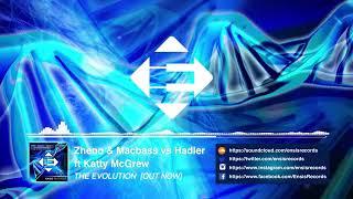 Скачать Zheno Macbass Vs Hadler Feat Katty McGrew The Evolution Original Mix