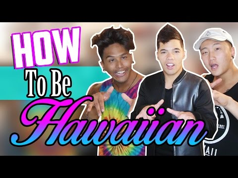 HOW TO BE HAWAIIAN (ft Subin and Mark)