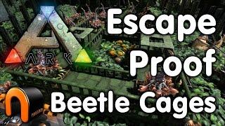 Ark Escape Proof Beetle Cages