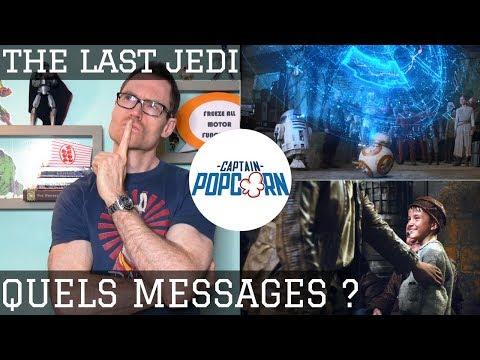 Star Wars 8 : quels sont les messages du film ?