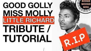 RIP Little Richard - Good Golly Miss Molly Free Tutorial