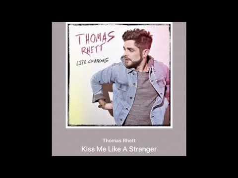 Thomas Rhett - Kiss Me Like A Stranger (Official Audio)