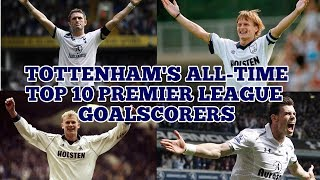 TOTTENHAM'S ALL-TIME TOP 10 PREMIER LEAGUE GOALSCORERS: Harry Kane Leads the Way