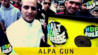 ALPA GUN  HALT DIE FRESSE GOLD NR. 01 (OFFICIAL HD VERSION AGGROTV)
