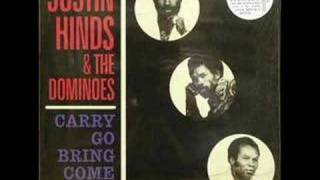 Justin Hinds & The Dominoes/Carry Go Bring Come