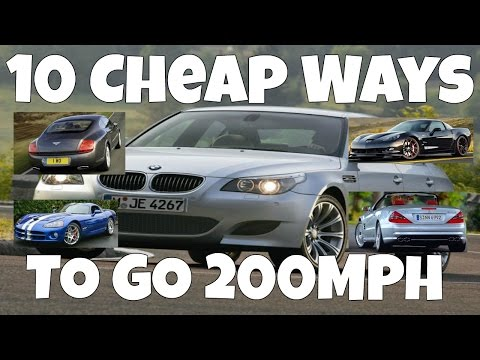 10 Cheap Ways To Go 200MPH