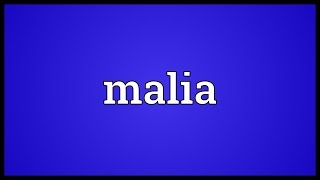 Malia Meaning