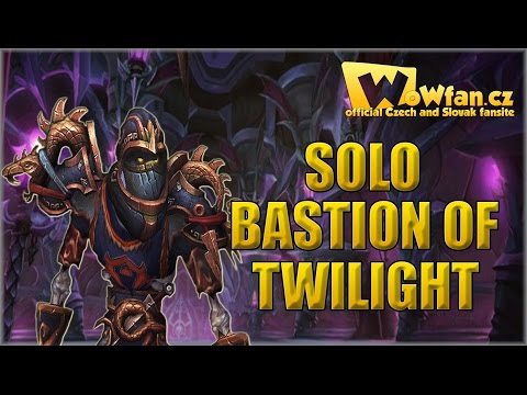 WoW - Solo Bastion of Twilight CZ
