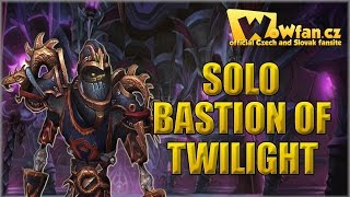 WoW - Solo Bastion of Twilight CZ