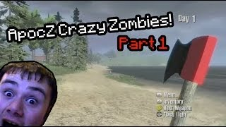 ApocZ | Xbox Indie Game (DayZ) - Crazy Zombies! (Part 1)