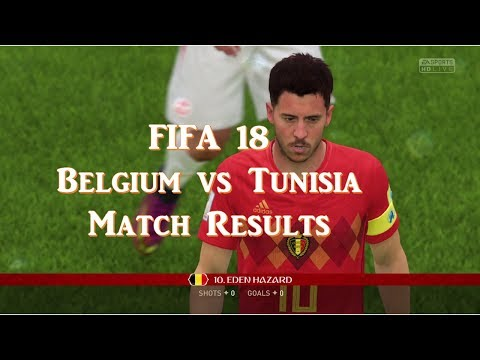 FIFA 18 Belgium Vs Tunisia Group G Mascow Gameplay Match Results On PS4 Pro