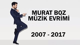 Murat Boz Müzik Evrimi 2007 - 2017 Diskografi
