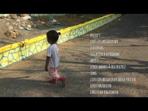 Live Life Brighter MV featuring Siglat Pula Astrodome