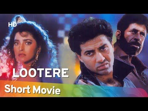 Lootere (1993) (HD) Hindi Full Movie In 15 Mins - Sunny Deol   Juhi Chawla