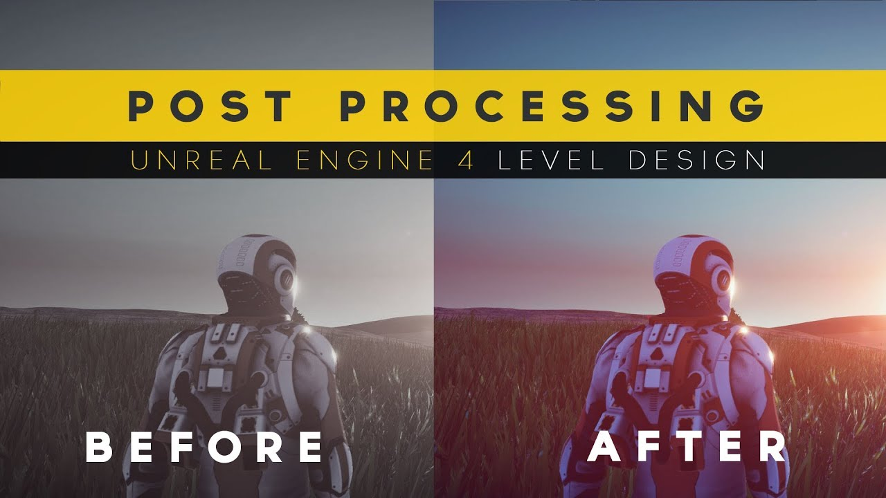 Using Post Processing 20 Unreal Engine 4 Level Design Tutorial Series Youtube