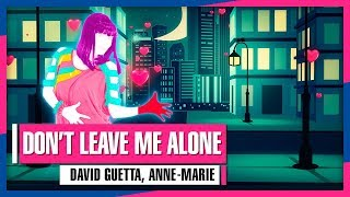 David Guetta, Anne-Marie - Don't Leave Me Alone (Just Dance 2019 Weekly Mashup)