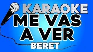 KARAOKE (Me vas a ver - Beret)