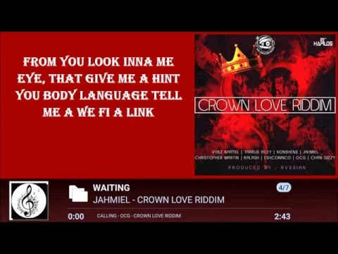 JAHMIEL -  WAITING LYRICS  [BY RICIANO CIRINO] CROWN LOVE RIDDIM 2016
