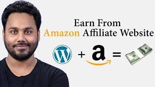 How To Create Amazon Affiliate Website | Earn Upto 10000$ | Complete Video