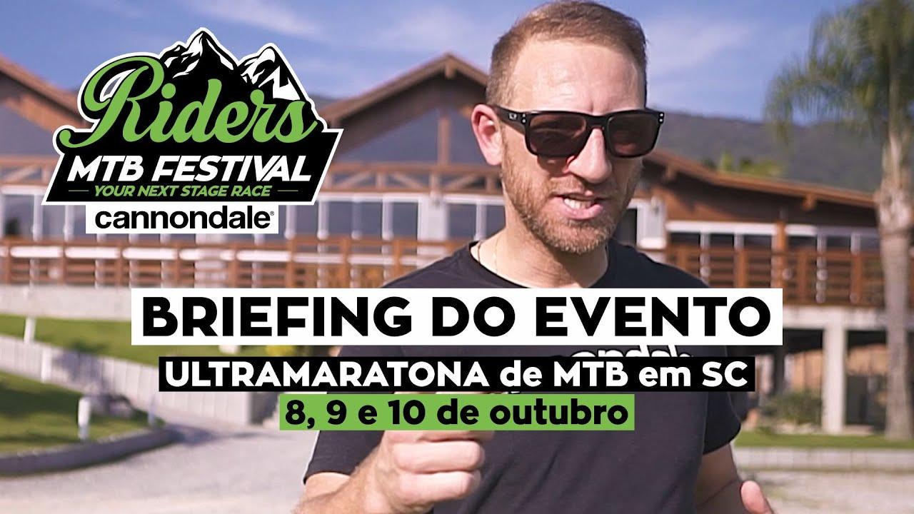 Ultramaratona de MTB Riders Festival 2021 - Briefing completo
